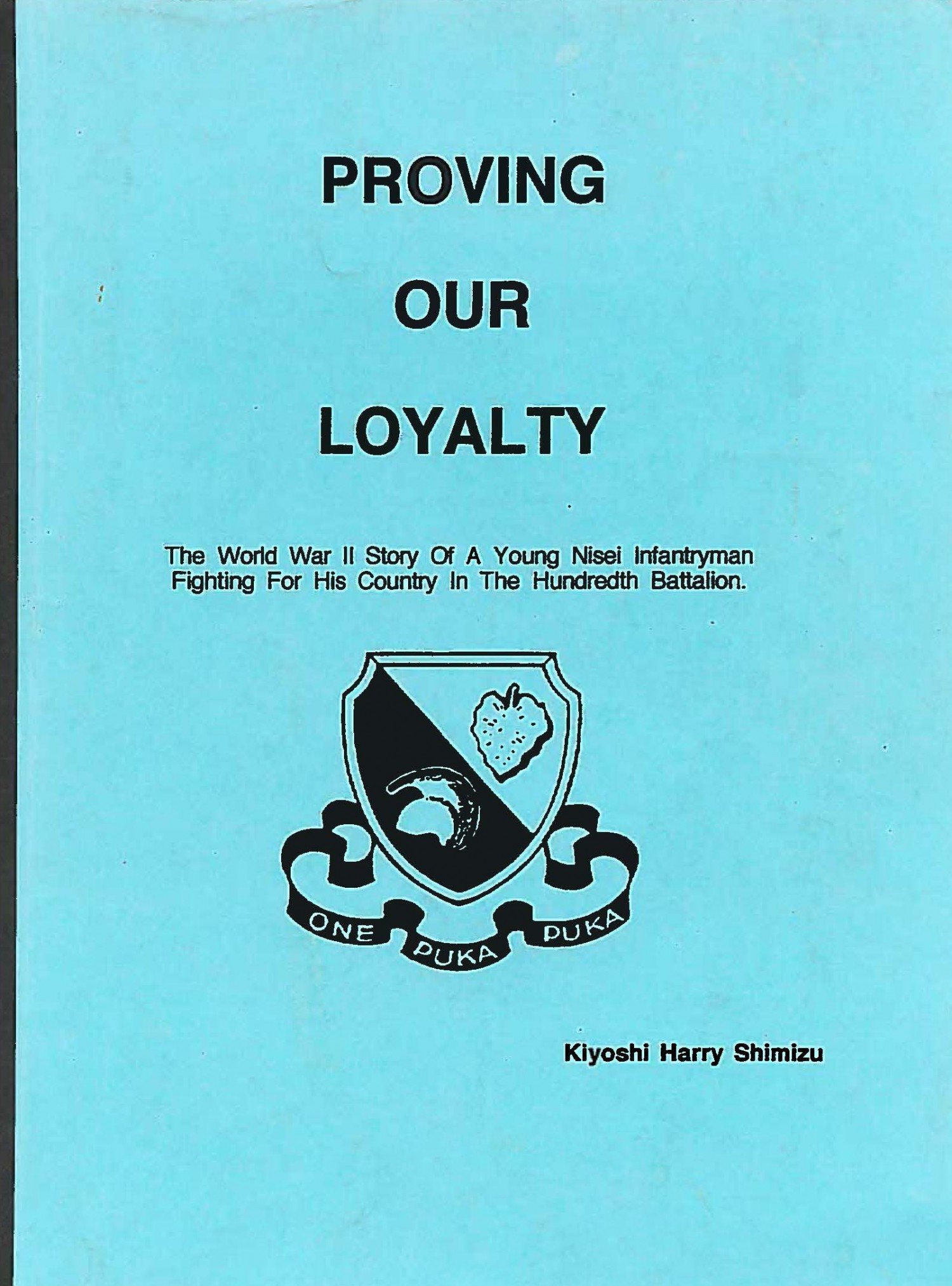 Proving Our Loyalty